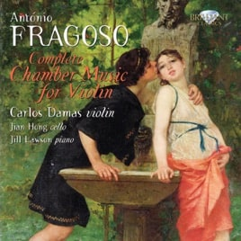 António Fragoso: Complete Chamber Music for Violin